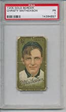 T205 Gold Border Christy Mathewson PSA 1 Sweet Caporal