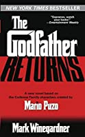 The Godfather Returns by Mark Winegardner(2005-08-30)