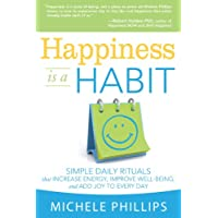 Deals on Happiness is a Habit: Simple Daily Rituals Kindle Edition