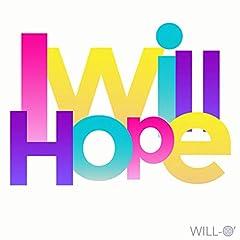 WILL-O'「I Will Hope」のジャケット画像