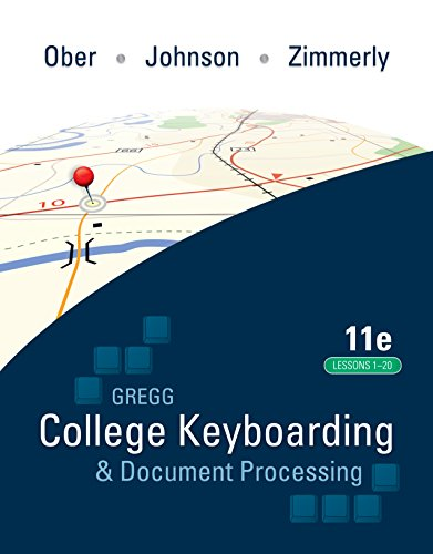 Gregg College Keyboarding & Document Processing (GDP); Lessons 1-20 text (English Edition)