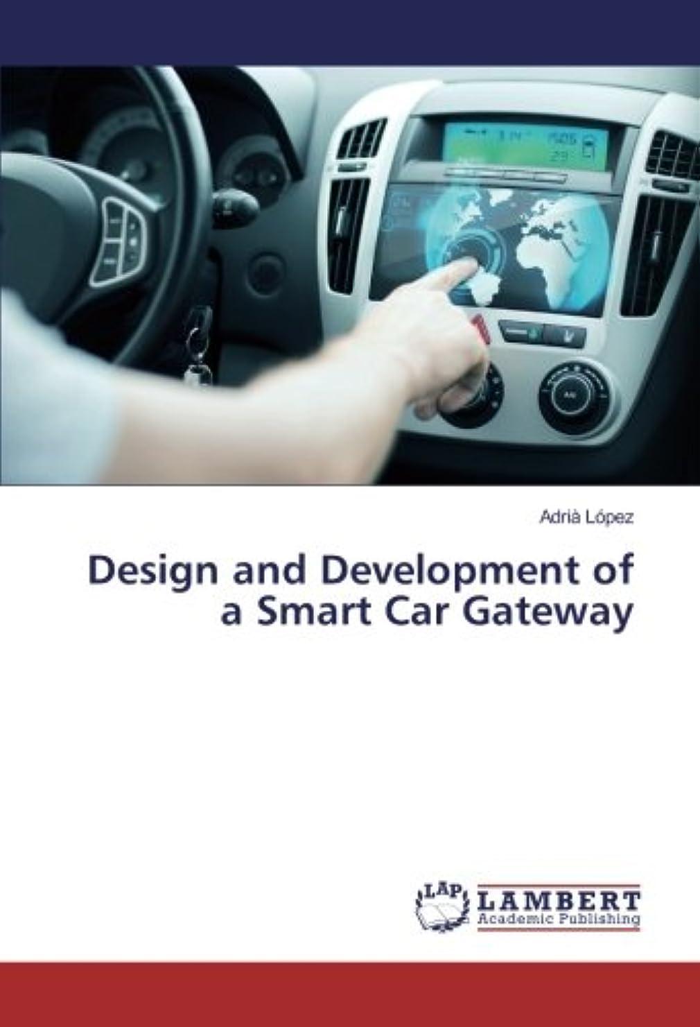 水没メンタルクランシーDesign and Development of a Smart Car Gateway