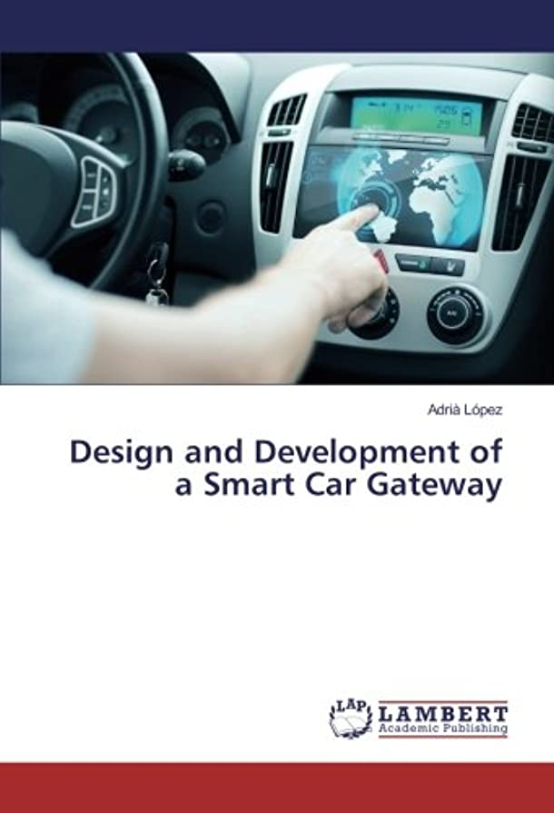 コマース区画ストローDesign and Development of a Smart Car Gateway