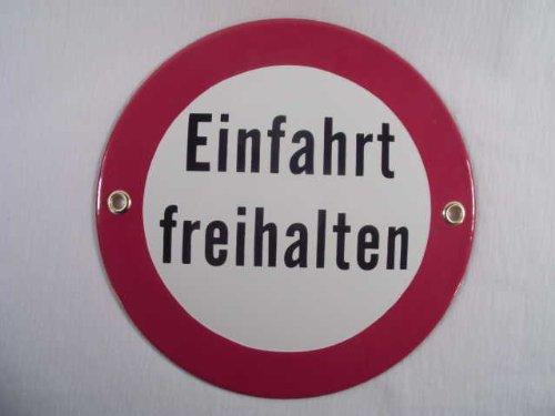 Einfahrt freihalten Emaille Email Blech Schild
