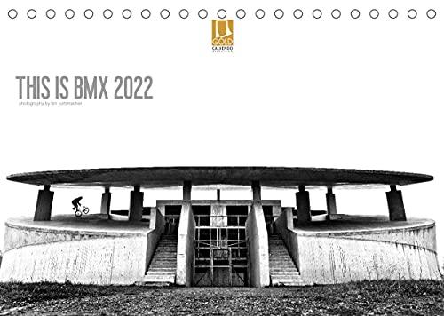 THIS IS BMX 2022 (Tischkalender 2022 DIN A5 quer)