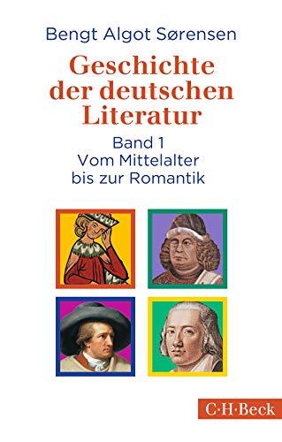 Geschichte der deutschen Literatur Bd. I: Vom Mittelalter bis zur Romantik