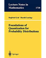 Foundations of Quantization for Probability Distributions (Lecture Notes in Mathematics (1730))
