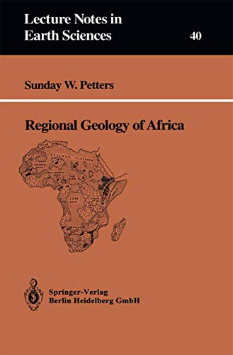 Regional Geology of Africa (Lecture Notes in Earth Sciences)