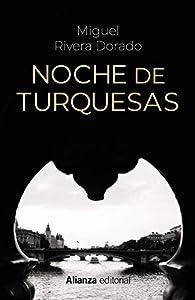 Noche de turquesas par Miguel Rivera Dorado