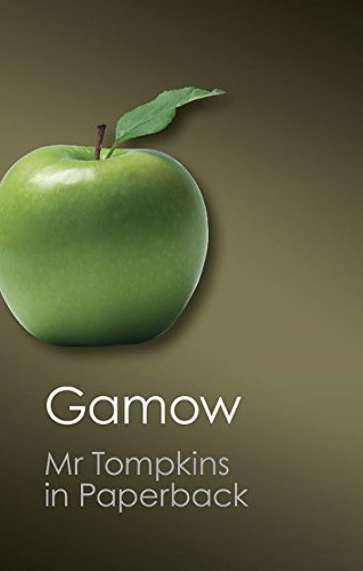 出発確執入力Mr Tompkins in Paperback (Canto Classics)