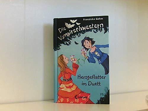 Die Vampirschwestern 04. Herzgeflatter im Duett von Franziska Gehm Ausgabe 1., Aufl. (2009)