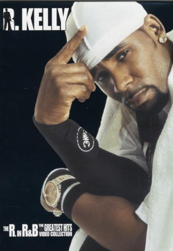R. Kelly - The R. in R & B: The Greatest Hits Video Collection