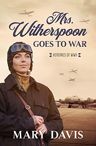 Mrs. Witherspoon Goes to War, 4