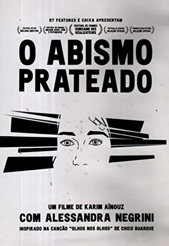 O Abismo Prateado - de Karim Aïnouz