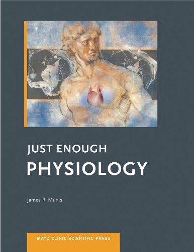 Just Enough Physiology (Mayo Clinic Scientific Press)