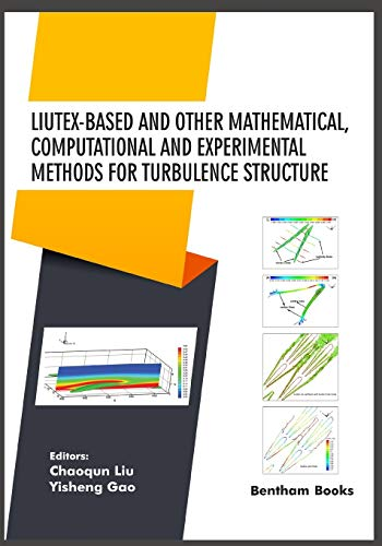 Compare Textbook Prices for Liutex-based and Other Mathematical, Computational and Experimental Methods for Turbulence Structure Current Developments in Mathematical Sciences  ISBN 9789811437595 by Liu, Chaoqun,Gao, Yisheng