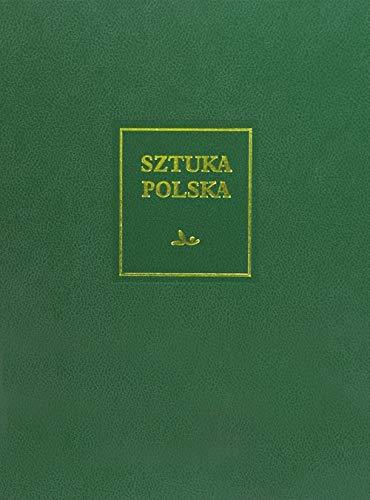 SZTUKA POLSKA SZTUKA XIX WIEKU...: (z uzupełnieniem o sztukę Śląska i Pomorza Zachodniego)