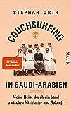 Couchsurfing in Saudi-Arabien von Stephan Orth