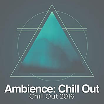 Ambience: Chill Out