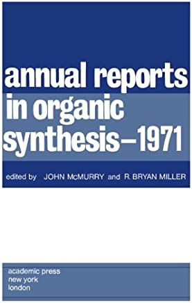 Annual Reports in Organic Synthesis - 1971