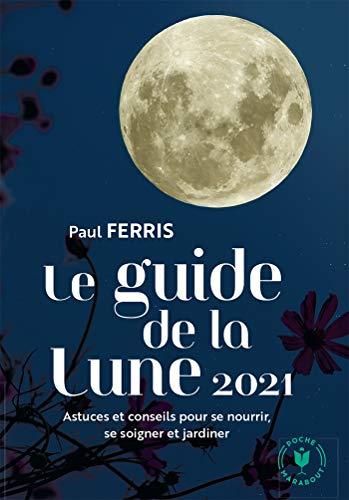 Le guide de la lune 2021