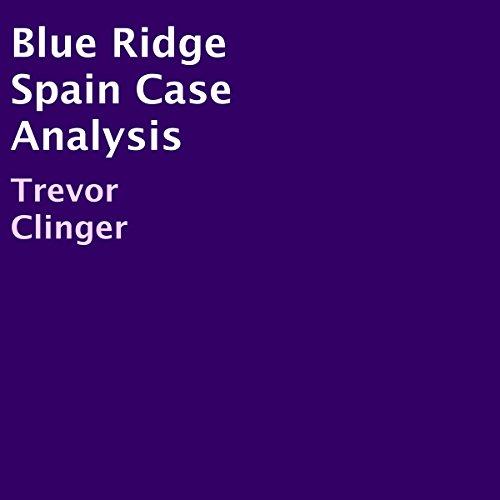 Blue Ridge Spain Case Analysis cover art