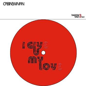 I Give U My Love