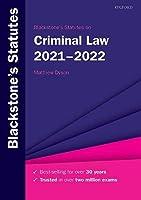 Blackstone's Statutes on Criminal Law 2021-2022 (Blackstone's Statute Series)