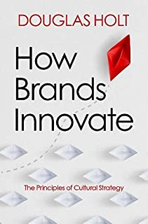 How Brands Innovate: The Principles of Cultural Strategy