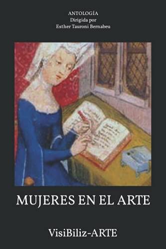 Mujeres En El Arte: VisiBiliz-ARTE