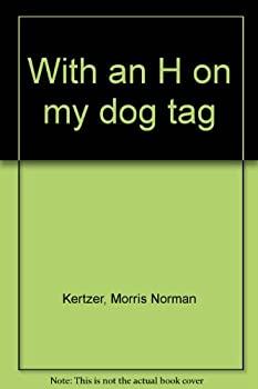 Hardcover With an H on my dog tag Book