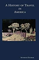 A History of Travel in America [vol. 3]