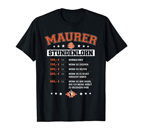 Herren Maurer Stundenlohn Handwerker Baustelle Meister Sprüche T-Shirt