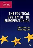 The Political System of the European Union (The European Union Series)