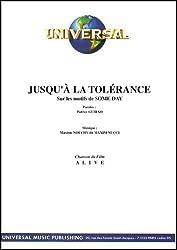 JUSQU\'A LA TOLERANCE