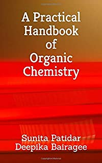 A Practical Handbook of Organic Chemistry