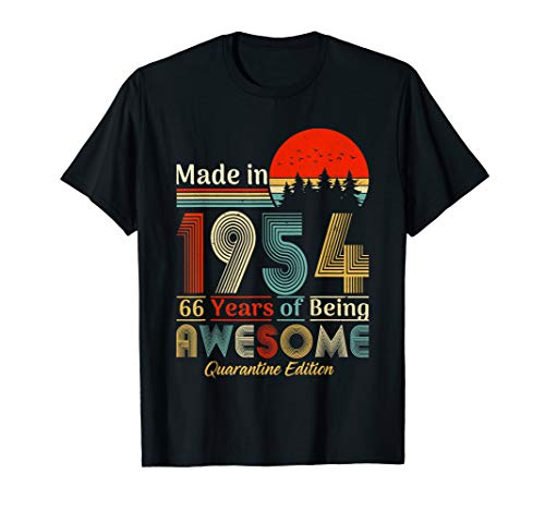 Made In 1954 66th Birthday Quarantine Gift 66 Years Old T-Shirt