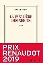 La panthère des neiges - Prix Renaudot 2019 de Sylvain Tesson