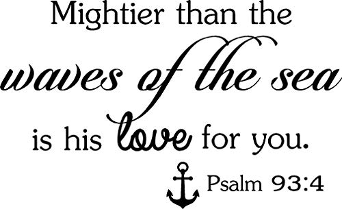 Ideogram Designs Wall Decal Mightier Than The Waves of The sea is his Love for You Psalm 93:4 Cute Wall Vinyl Religious Inspirational Quote Lettering Art Saying Sticker Stencil Nursery Wall Decor