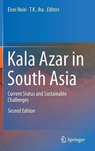 Kala Azar in South Asia: Current Status and Sustainable Challenges