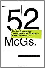 52 McGs.: The Best Obituaries from Legendary New York Times Reporter Robert McG. Thomas