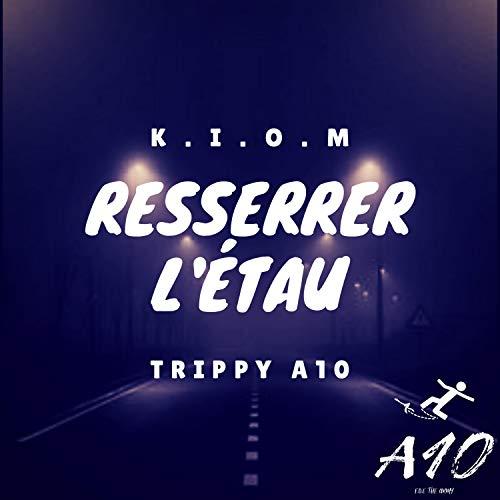K.I.O.M Resserrer L'etau [Explicit]