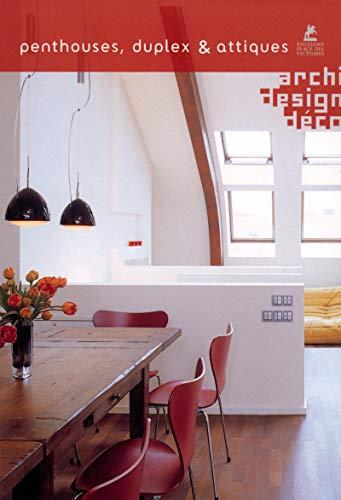 Penthouses, duplex & attiques (Archi/design/déco)