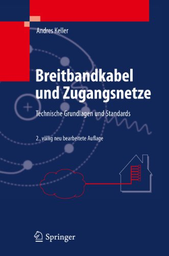 Breitbandkabel und Zugangsnetze: Technische Grundlagen und Standards