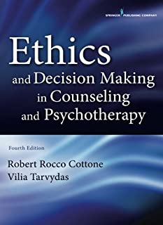 Ethics and Decision Making in Counseling and Psychotherapy, Fourth Edition