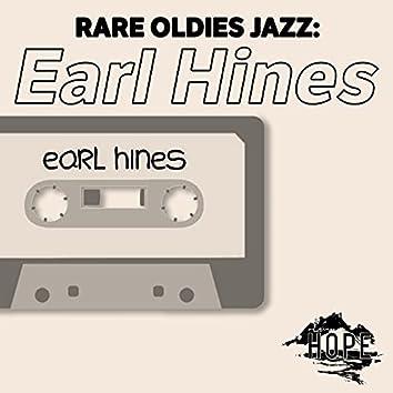 Rare Oldies Jazz: Earl Hines