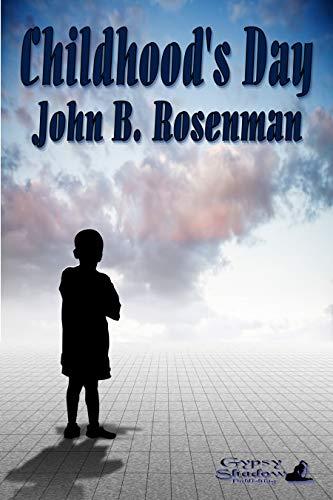Book: Childhood's Day by John B. Rosenman