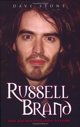 Russell Brand: Mad, Bad and Dangerous to Know