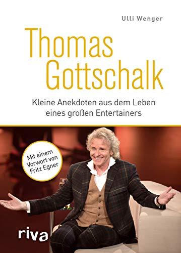 Thomas Gottschalk: Kleine Anekdoten aus dem Leben eines großen Entertainers