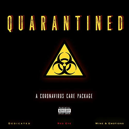 Quarantined 'The Care Package' [Explicit]